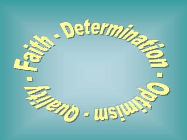 Faith-Determination-Optimism-Quality